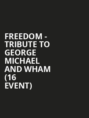 Freedom - Tribute to George Michael and Wham (16+ Event) at Gramercy Theatre