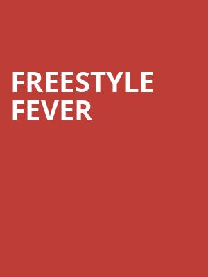 Freestyle Fever at Bergen Performing Arts Center