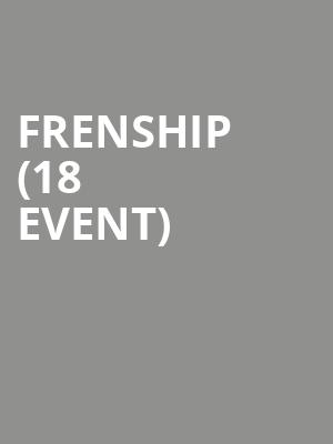 Frenship (18+ Event) at Terminal 5