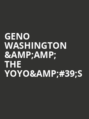 Geno Washington %26amp%3B The YoYo%26%2339%3Bs at Bergen Performing Arts Center