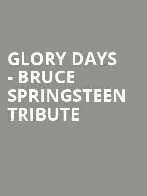 Glory Days - Bruce Springsteen tribute at George Street Playhouse