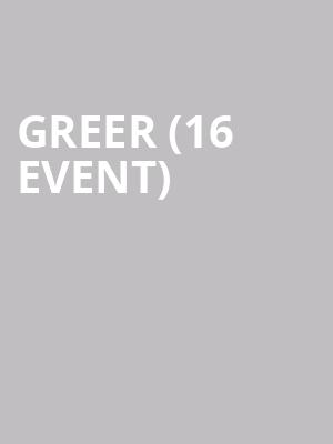 Greer (16+ Event) at Bowery Ballroom
