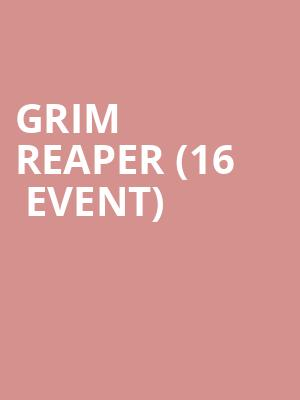 Grim Reaper (16+ Event) at Gramercy Theatre