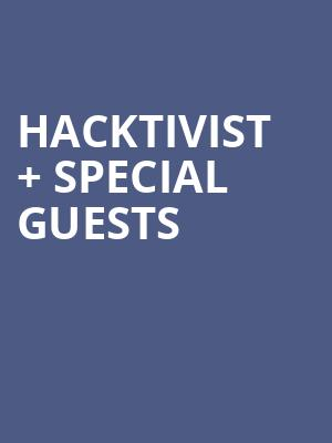 Hacktivist %2B Special Guests at George Street Playhouse