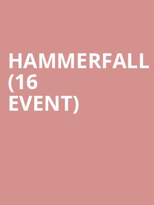 Hammerfall (16+ Event) at Gramercy Theatre