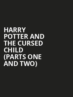Harry Potter and the Cursed Child (Parts One and Two) at Lyric Theatre - Broadway