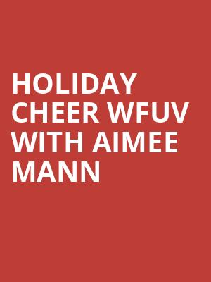 Holiday Cheer WFUV with Aimee Mann at Beacon Theater