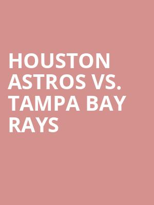 Houston%20Astros%20vs.%20Tampa%20Bay%20Rays at Wings Theater