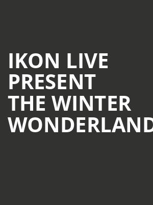 Ikon Live Present The Winter Wonderland at The Producers Club
