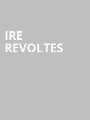 Ire Revoltes at The Producers Club
