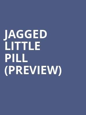 Jagged Little Pill (Preview) at Broadhurst Theater