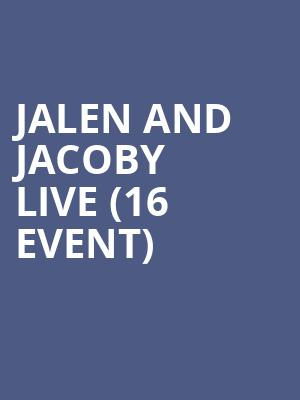 Jalen and Jacoby Live (16+ Event) at Gramercy Theatre
