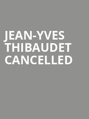 Jean-Yves Thibaudet CANCELLED at Isaac Stern Auditorium