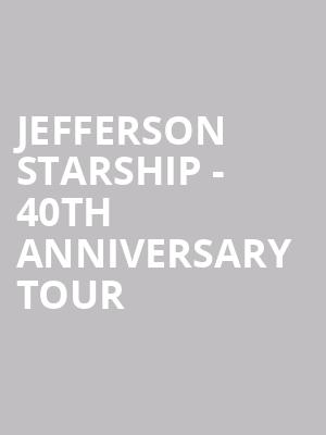 Jefferson Starship - 40th Anniversary Tour at Bergen Performing Arts Center