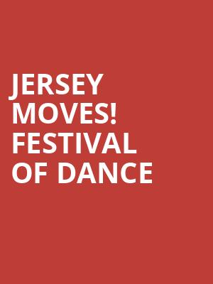 Jersey Moves! Festival of Dance at Chase Room