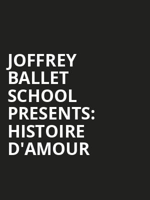 Joffrey Ballet School Presents: Histoire d'Amour at Florence Gould Hall