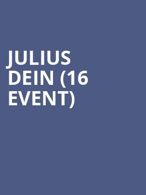 Julius Dein (16+ Event) at Gramercy Theatre