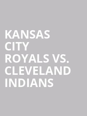 Kansas%20City%20Royals%20vs.%20Cleveland%20Indians at Jane Street Theater