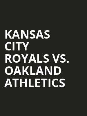 Kansas%20City%20Royals%20vs.%20Oakland%20Athletics at 14th Street Y Theater