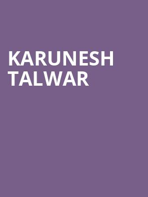 Karunesh Talwar at Gramercy Theatre