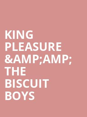 King Pleasure %26amp%3B the Biscuit Boys at George Street Playhouse