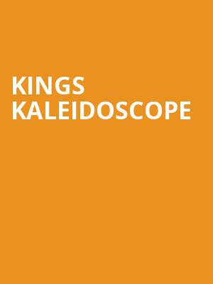 Kings Kaleidoscope at Gramercy Theatre
