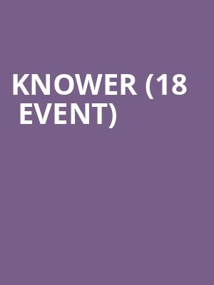 Knower (18+ Event) at Bowery Ballroom