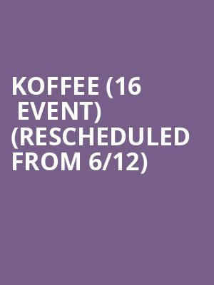 Koffee (16+ Event) (Rescheduled from 6/12) at Gramercy Theatre