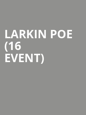 Larkin Poe (16+ Event) at Webster Hall