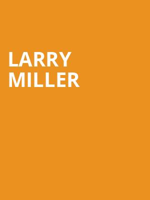 Larry Miller at The Producers Club
