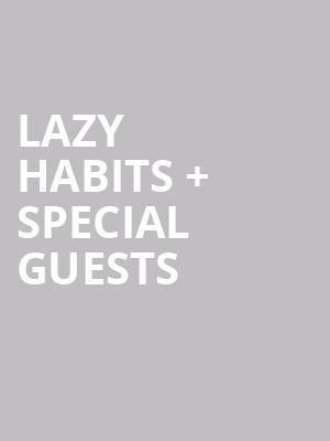 Lazy Habits %2B Special Guests at The Producers Club