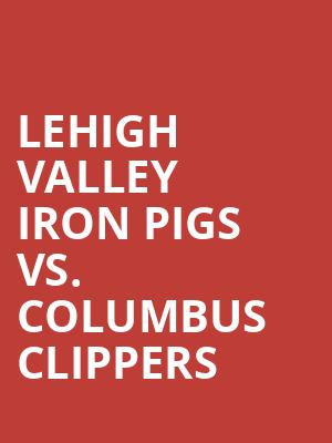 Lehigh%20Valley%20Iron%20Pigs%20vs.%20Columbus%20Clippers at Jane Street Theater