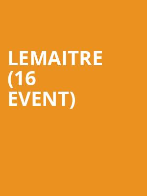 Lemaitre (16+ Event) at Gramercy Theatre