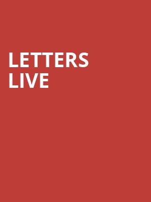 Letters Live at Town Hall Theater