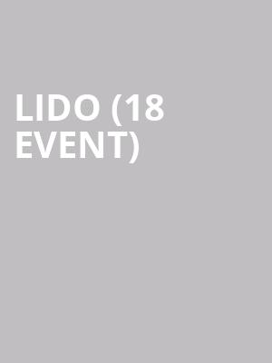 Lido (18+ Event) at Mercury Lounge