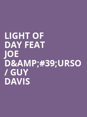 Light of Day feat Joe D%26%2339%3BUrso %2F Guy Davis at The Producers Club