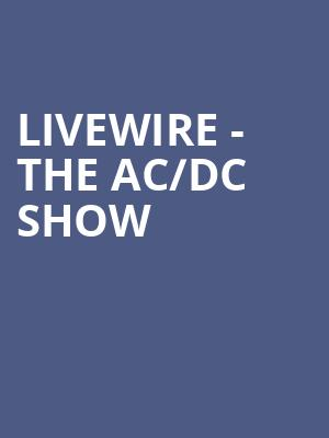 Livewire - The AC%2FDC Show at The Producers Club