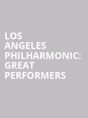 Los%20Angeles%20Philharmonic:%20Great%20Performers at Avery Fisher Hall
