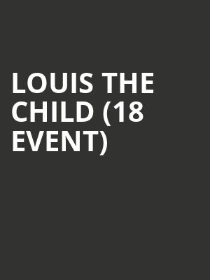 Louis the Child (18+ Event) at Terminal 5