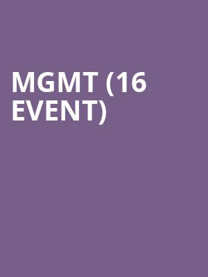MGMT (16+ Event) at Webster Hall