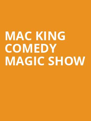 Mac%20King%20Comedy%20Magic%20Show at Jane Street Theater