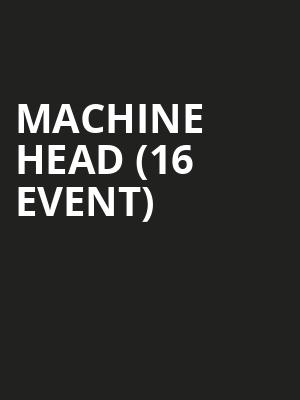 Machine Head (16+ Event) at Webster Hall