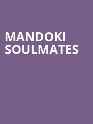 ManDoki Soulmates at Beacon Theater
