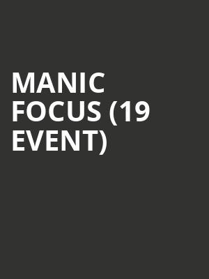 Manic Focus (19+ Event) at Webster Hall