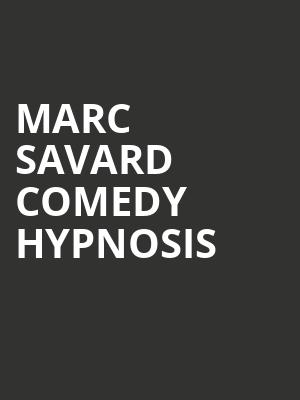 Marc Savard Comedy Hypnosis at Kraine Theater