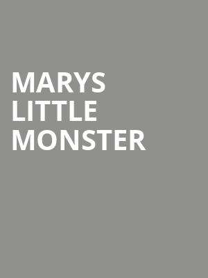 Marys Little Monster at Players Theater