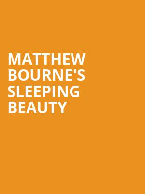 Matthew%20Bourne's%20Sleeping%20Beauty at New York City Center Mainstage