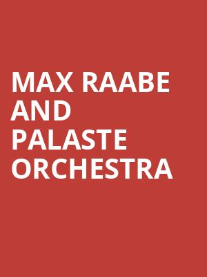Max Raabe and Palaste Orchestra at Mccarter Theatre Center