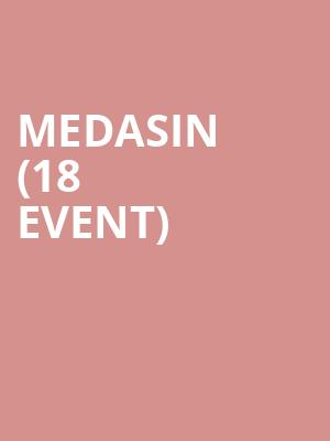 Medasin (18+ Event) at Webster Hall