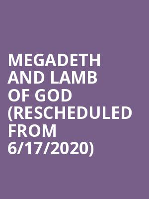 Megadeth and Lamb of God (Rescheduled from 6/17/2020) at Northwell Health